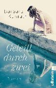 Cover-Bild zu Geteilt durch zwei (eBook) von Kunrath, Barbara