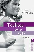 Cover-Bild zu Töchter wie wir (eBook) von Kunrath, Barbara