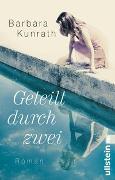 Cover-Bild zu Geteilt durch zwei von Kunrath, Barbara