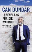 Cover-Bild zu Lebenslang für die Wahrheit von Dündar, Can