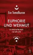 Cover-Bild zu Euphorie und Wehmut von Temelkuran, Ece