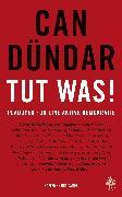 Cover-Bild zu Tut was! (eBook) von Dündar, Can