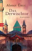 Cover-Bild zu Das Derwischtor von Ümit, Ahmet