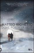 Cover-Bild zu Dove porta la neve von Righetto, Matteo