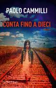 Cover-Bild zu Conta fino a dieci von Cammilli, Paolo