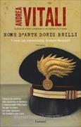 Cover-Bild zu Nome d'arte Doris Brilli.I casi del maresciallo Ernesto Maccadò von Vitali, Andrea