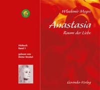 Cover-Bild zu Anastasia, Raum der Liebe (CD) von Megre, Wladimir