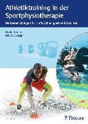 Cover-Bild zu Athletiktraining in der Sportphysiotherapie von Kadlec, Daniel (Hrsg.)