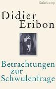 Cover-Bild zu Betrachtungen zur Schwulenfrage von Eribon, Didier