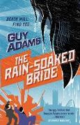 Cover-Bild zu The Rain-Soaked Bride (eBook) von Adams, Guy