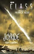 Cover-Bild zu Class: Joyride (eBook) von Adams, Guy