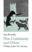 Cover-Bild zu Non-Combatants and Others: Writings Against War 1916-1945 von Macaulay, Rose