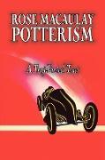 Cover-Bild zu Potterism, a Tragi-Farcical Tract by Dame Rose Macaulay, Fiction, Romance, Literary von Macaulay, Rose Dame