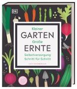 Cover-Bild zu Kleiner Garten - große Ernte