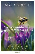 Cover-Bild zu Bienenweide und Hummelparadies