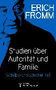 Cover-Bild zu Studien über Autorität und Familie.Sozialpsychologischer Teil (eBook) von Fromm, Erich