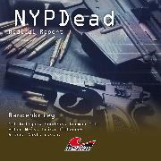 Cover-Bild zu NYPDead - Medical Report, Folge 9: Bandenkrieg (Audio Download) von Duschek, Markus