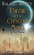 Cover-Bild zu Throne of the Crescent Moon (eBook) von Ahmed, Saladin
