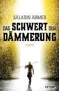 Cover-Bild zu Das Schwert der Dämmerung (eBook) von Ahmed, Saladin