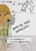 Cover-Bild zu Spichtig, Karin: Wenn die Seele weiterzieht (eBook)