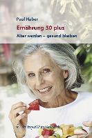 Cover-Bild zu Ernährung und Bewegung für jung und alt von Haber, Paul