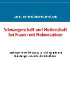 Cover-Bild zu Schwangerschaft und Mutterschaft bei Frauen mit Mukoviszidose (eBook) von Ullrich, Gerald