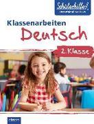 Cover-Bild zu Klassenarbeiten Deutsch 2. Klasse von Ernsten, Svenja