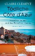 Cover-Bild zu Tödliche Côte d'Azur von Clément, Claire