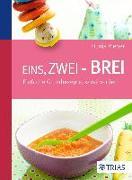 Cover-Bild zu Eins, zwei - Brei! (eBook) von Rieber, Dunja