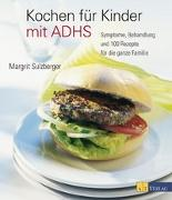Cover-Bild zu Kochen für Kinder mit ADHS von Sulzberger, Margrit