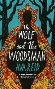 Cover-Bild zu The Wolf and the Woodsman (eBook) von Reid, Ava