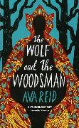 Cover-Bild zu The Wolf and the Woodsman von Reid, Ava