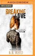 Cover-Bild zu Breaking Love von Reid, B. B.