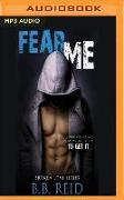 Cover-Bild zu Fear Me von Reid, B. B.