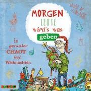 Cover-Bild zu Leonhardt, Jakob M.: Morgen Leute wird's was geben