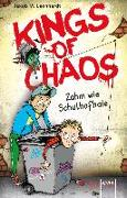 Cover-Bild zu Leonhardt, Jakob M.: Kings of Chaos (1). Zahm wie Schulhofhaie