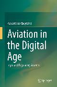 Cover-Bild zu Aviation in the Digital Age (eBook) von Abeyratne, Ruwantissa