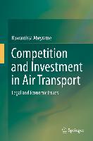 Cover-Bild zu Competition and Investment in Air Transport (eBook) von Abeyratne, Ruwantissa