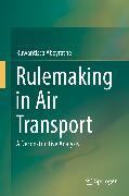 Cover-Bild zu Rulemaking in Air Transport (eBook) von Abeyratne, Ruwantissa
