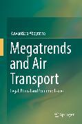 Cover-Bild zu Megatrends and Air Transport (eBook) von Abeyratne, Ruwantissa