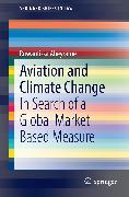 Cover-Bild zu Aviation and Climate Change (eBook) von Abeyratne, Ruwantissa
