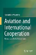 Cover-Bild zu Aviation and International Cooperation (eBook) von Abeyratne, Ruwantissa
