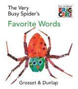 Cover-Bild zu The Very Busy Spider's Favorite Words von Carle, Eric