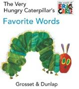 Cover-Bild zu The Very Hungry Caterpillar's Favorite Words von Carle, Eric