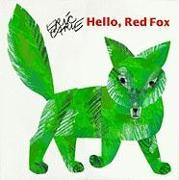 Cover-Bild zu Hello Red Fox von Carle, Eric