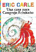 Cover-Bild zu Una casa para Cangrejo Ermitaño (A House for Hermit Crab) von Carle, Eric