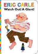 Cover-Bild zu Watch Out! A Giant! von Carle, Eric