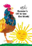 Cover-Bild zu Rooster's Off to See the World von Carle, Eric