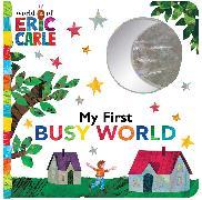 Cover-Bild zu My First Busy World von Carle, Eric
