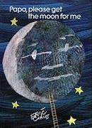 Cover-Bild zu Papa, Please Get the Moon for Me von Carle, Eric